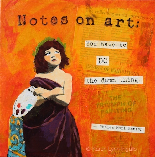 Notes on Art, mixed media painting, painting with quotation, Karen Lynn Ingalls